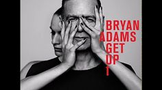 Bryan Adams   GET UP TOUR 2017, LIVE AT BUDOKAN (sound only)
