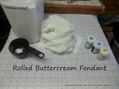 Running away? I'll help you pack.: Rolled Buttercream Fondant (The BEST fondant EVER)