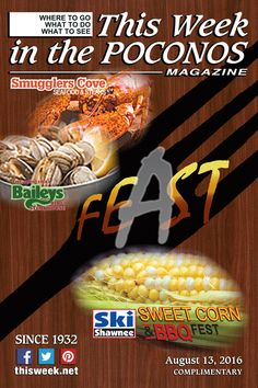 August 13, 2016 Cover Photos: Shawnee Mountain Sweet Corn BBQ Fest AND Smuggler's Cove & Bailey's Rib and Steakhouse