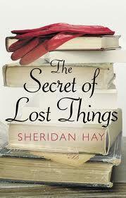 Beautifully written The Secret of Lost Things is a joy