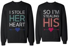 Matching sweatshirts for newlyweds - I Stole Her Heart, So I'm Stealing His Couples Sweatshirts by 365 in love