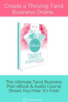 Download the Ultimate Tarot Business Plan eBook and Audio Course for FREE!  It gives you 4a112ec186d6