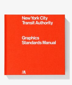 Books - NYCTA Graphics Standards Manual