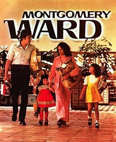 Pleasant Family Shopping: It's the Montgomery, Not the Ward My Childhood Memories, Great Memories, 1970s Childhood, Back In My Day, Montgomery Ward, My Youth, Vintage Advertisements, Vintage Ads, Vintage Logos