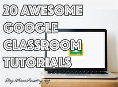 20 Awesome Google Classroom Tutorials  #GoogleEDU #GoogleClassroom #GoogleDocs #GoogleForms #Edtech #classroom #teacher #teachertips #Google Google Classroom Tutorial, Classroom Teacher, Teacher Hacks, Educational Technology, Ua, Teacher Resources, Improve Yourself, Apps, Tutorials