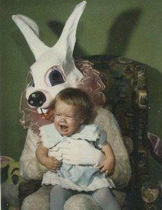 Creepy Easter Bunny, crying baby, happy memories.
