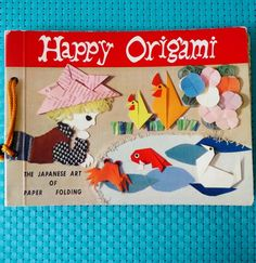 Origami is the best. This sweet vintage book is fantastic—real origami examples tipped in on each page. 1960