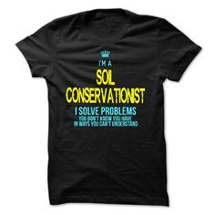 I am a SOIL CONSERVATIONIST T-Shirts, Hoodies. BUY IT NOW ==► https://www.sunfrog.com/LifeStyle/I-am-a-SOIL-CONSERVATIONIST-29093332-Guys.html?41382