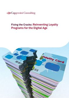 Fixing the Cracks: Reinventing Loyalty Programs for the Digital Age