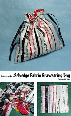 Turn selvedges (selvages) into a piece of fabric. How to make a selvedge fabric drawstring bag.