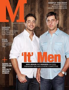 Ryan Braun and Aaron Rodgers are 'It' Men for Milwaukee Lifestyle Mag