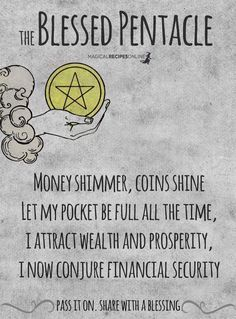 Chant 9 times every morning! Prosperity is abundant. Pass it on. Let the Blessed Pentacle fill the internet. Luck Spells, Moon Spells, Wicca Witchcraft, Magick Spells, Hoodoo Spells, Green Witchcraft, Pentacle, Triquetra, Books