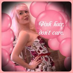 Sometimes all you need is pink hair.