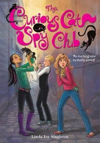 The Curious Cat Spy Club by Linda Joy Singleton.Classmates Kelsey, Becca, and Leo have nothing in common--until they rescue three kittens and form a secret club to help animals. Mystery Series, Mystery Books, Best Books To Read, Good Books, Books For Tween Girls, 4th Grade Books, 8 Year Old Girl, Unlikely Friends, Curious Cat