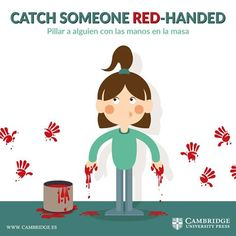Catch someone in red hands Fluent English, Learn English Grammar, English Phrases, English Idioms, English Words, Teaching English, English Language, English Tips, English Fun