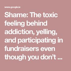 Shame: The toxic feeling behind addiction, yelling, and participating in fundraisers even though you don't want to. – ON THE YELLOW COUCH