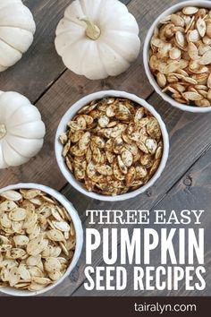 The best and 3 easiest pumpkin seed recipes, including a few baking hacks that will change the way you cook your seeds via Tairalyn.com