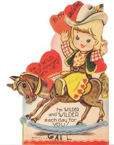 wilder and wilder... vintage cowgirl valentine