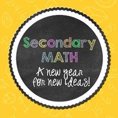 Secondary Math - A New Year for New Ideas!