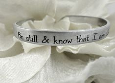 Be Still & Know I am God Cuff Bracelet - Psalm - Bible Quotes - Christian Jewelry - Religious Jewelry - Bible Jewelry Daddy Valentine, Custom Money Clips, Great Anniversary Gifts, Psalm 46, Christian Jewelry, Religious Jewelry, Birthstone Necklace, Girls Jewelry, Bible Quotes