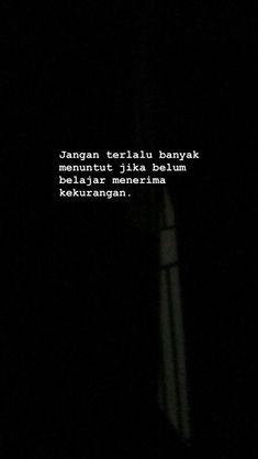 Reminder Quotes, Mood Quotes, Morning Quotes, Daily Quotes, Best Quotes, Life Quotes, Sabar Quotes, Portrait Quotes, Cinta Quotes