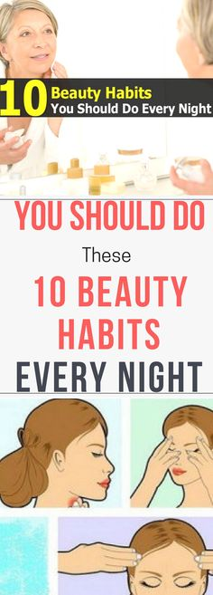 http://asweat.com/you-should-do-these-10-beauty-habits-every-night/ You Should Do These 10 Beauty Habits Every Nightt.!. Read this...!