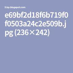 e69bf2d18f6b719f0f0503a24c2e509b.jpg (236×242)