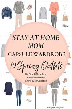 Create a Stay At Home Mom Capsule Wardrobe: 10 Spring Outfits - Classy Yet Trendy Capsule Wardrobe Mom, Mom Wardrobe, Wardrobe Ideas, Wardrobe Basics, Winter Wardrobe, Spring Outfits Classy, Mom Outfits, Trendy Outfits, Fall Outfits
