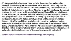 """Another pinner said it: """"I appreciate Moffat's creative restraint in not throwing everyone into bed together like so many other shows do.  That gets old.  Intellectual seduction/ warfare/ attachment is so much more stimulating."""" And I agree!"""