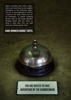 This is a follow up idea for the worst hotel in the world. The Hans Brinker budget hotel in Amsterdam for young people with little money on ... Bad Hotel, Bedroom Signs, Young People, Amsterdam, Budgeting, Advertising, Language, Marketing, Money