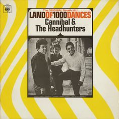 Land of 1000 Dances - Cannibal & The Headhunters