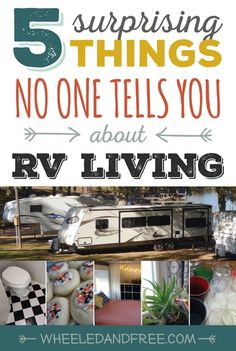 #RVLiving tips. 5 Things that may surprise you about life on the road.