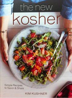The New Kosher by Kim Kushner