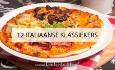 12 Italiaanse klassiekers! - Keuken♥Liefde
