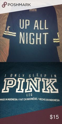 Great used condition sleep shirt Worn once or twice night shirt.  Hangs off shoulder, can be worn as is, with shorts or leggings.  Great teal color with white designs PINK Victoria's Secret Intimates & Sleepwear Pajamas