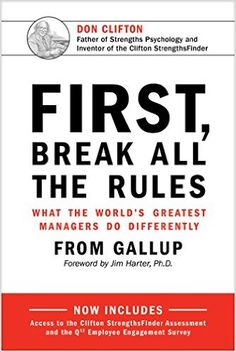 Steven picked up First, Break All the Rules: What the World's Greatest Managers Do Differently