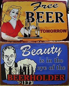 CHOICE OF 2 METAL SIGNS SIGN BAR ART Decor COLORFUL BEAUTY OF BEER or FREE BEER…