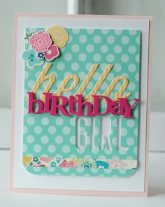 Hello-Birthday-girl