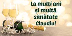 Felicitari de la multi ani - La mulți ani și multă sănătate Claudiu! White Wine, Alcoholic Drinks, Happy Birthday, Tiny House, Happy Aniversary, Alcoholic Beverages, Happy Brithday, Urari La Multi Ani, White Wines