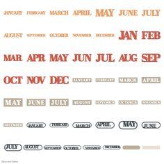 Cricut Days and Dates Garden Of Words, January February March April, Cricut Fonts, Lyrics, Dating, Cricut Cartridges, Quotes, Song Lyrics, Music Lyrics
