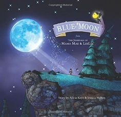 Blue Moon: From the Journals of Mama Mae and LeeLee (Mama Mae & Lee Lee) by Bento Box http://www.amazon.com/dp/1613777892/ref=cm_sw_r_pi_dp_GjZyub010Z4WA