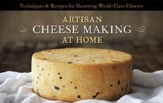 Cook Book Review: Artisan Cheese Making at Home