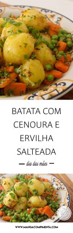 Receita Batata com Cenoura e Ervilha Salteada - prepare para acompanhar aquele frango grelhado e arroz fresquinho para o almoço do Dia das Mães. #receitas #diadasmães