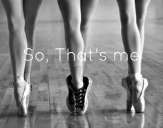 That is so me in a ballet class! There's no mistaking I'm a hip-hopper – Sarah Nee That is so me in a ballet class! There's no mistaking I'm a hip-hopper That is so me in a ballet class! There's no mistaking I'm a hip-hopper Dancer Quotes, Ballet Quotes, Me Quotes, Motivational Quotes, Funny Quotes, Inspirational Quotes, Dance Photos, Dance Pictures, Dance Motivation