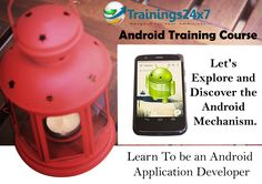right now android is becoming very good platform for IT professionals who want to switch their career and as well as seeking android job oriented training from Trainings24x7, fresher can get the job easily in IT industry.