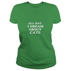 ALL DAY I DREAM ABOUT CATS - Mens Premium T-Shirt  #gift #ideas #Popular #Everything #Videos #Shop #Animals #pets #Architecture #Art #Cars #motorcycles #Celebrities #DIY #crafts #Design #Education #Entertainment #Food #drink #Gardening #Geek #Hair #beauty #Health #fitness #History #Holidays #events #Home decor #Humor #Illustrations #posters #Kids #parenting #Men #Outdoors #Photography #Products #Quotes #Science #nature #Sports #Tattoos #Technology #Travel #Weddings #Women