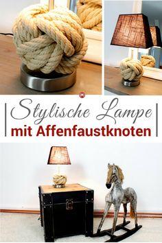 DIY Anleitung Für Stylische Lampe Mit Affenfaustknoten