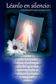 Tarjetitas en Gifs: Sr Jesus God Prayer, Prayer Quotes, Spanish Prayers, Beautiful Prayers, Powerful Prayers, Divine Mercy, Catholic Prayers, Morning Prayers, Prayer Board