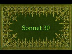 Sonnet 30 by Shakespeare - 'When to the sessions of sweet silent thought I summon up remembrance of things past,' - Read by Roy Macready Poetry Shakespeare, William Shakespeare Sonnets, Youtube, Youtubers, Youtube Movies