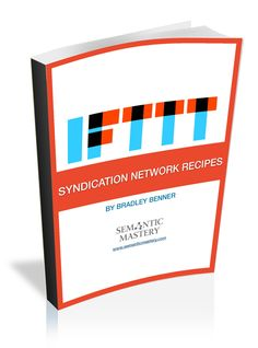 IFTTT Syndication Network Training and how to automate #SEO using #IFTTT